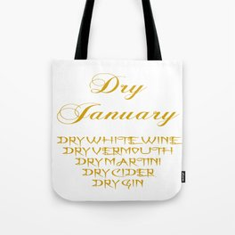 Dry January Allowed Drinks List Tote Bag