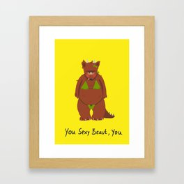 Sexy Beast Framed Art Print
