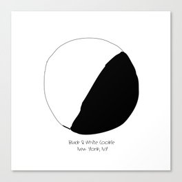 Black and White Cookie New York Canvas Print