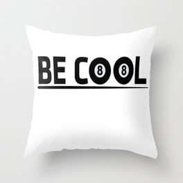 Billiards Cool Quote Throw Pillow