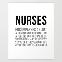 Nurses Encompasses An Art, Nurse Quotes, Nurse Wall Art, Nurse Gifts, Hospital Decor, Clinic Decor Art Print