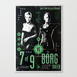 7 of 9 vs The Borg Queen - Who will win? Canvas Print