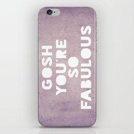 Gosh (Fabulous) iPhone Skin
