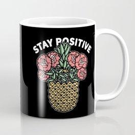 Stay Positive Floral Pineapple Coffee Mug
