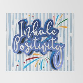 Inhale Positivity Throw Blanket