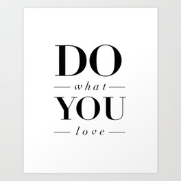 Do What You Love black-white typography poster design modern canvas was art home decor Art Print