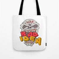 bad idea Tote Bags featuring Skull War Bad Idea Cartoon by patrimonio