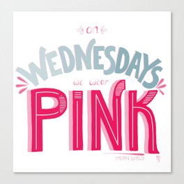 Pink Wednesdays Canvas Print