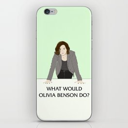 What Would Olivia Benson Do? iPhone Skin