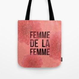 Femme De La Femme Flowers Tote Bag