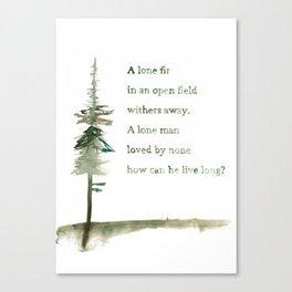 A Viking Proverb - Fir Tree Canvas Print