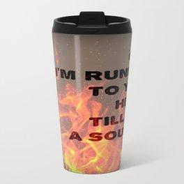 Soul on Fire Travel Mug