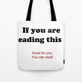 If you are reading this ... Tote Bag