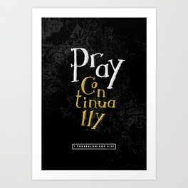 Pray Continually Art Print