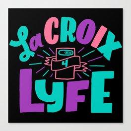 La Croix for Lyfe Canvas Print