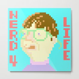 Nerd 4 Life Metal Print