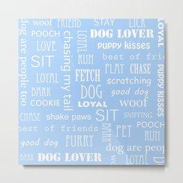 Modern pastel blue white dog typography pattern Metal Print
