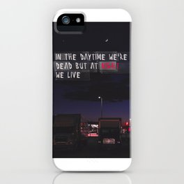 At Night We Live iPhone Case