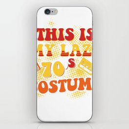 This Is My Lazy 70S Costume Retro Halloween Party Shirt iPhone Skin