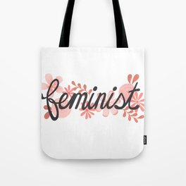 Feminist Flowers Tote Bag
