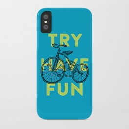 Try have fun iPhone Case