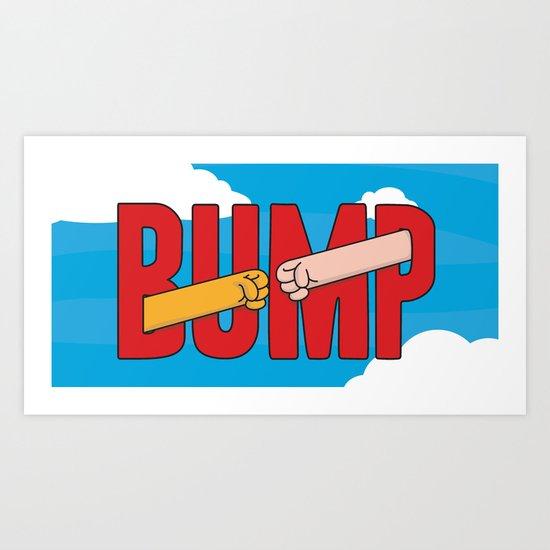 Real bros bump Art Print