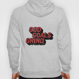 God Goals Grind Motivational Christianity Gift Hoody
