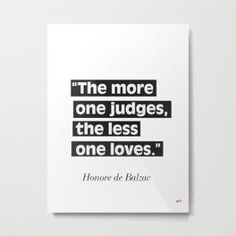 Honore de Balzac quote Metal Print