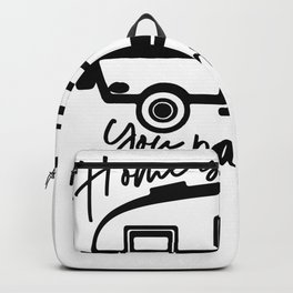 Home is Where You Park It RV Camper Backpack
