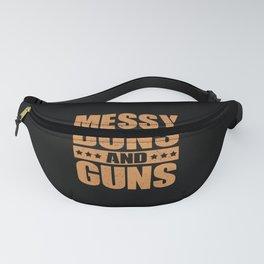 Messy Buns And Guns | Gun Lover Gift Fanny Pack