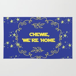 Chewie we're home quote design starwars movie chewbacca fan art Rug