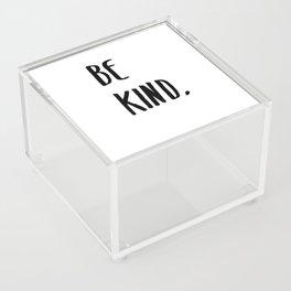 Be Kind Kindness Typography Art Acrylic Box