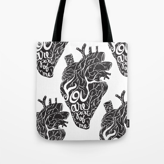 YOU ARE PART OF ME Tote Bag