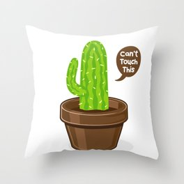Can't touch this - Cactus Fun Gift Throw Pillow