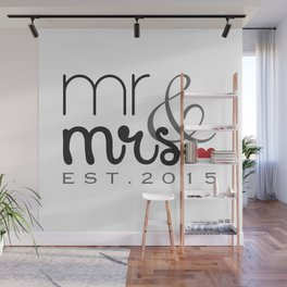 Mr. & Mrs. Typography - EST. 2015 Wall Mural