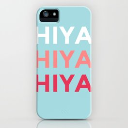 Hiya iPhone Case