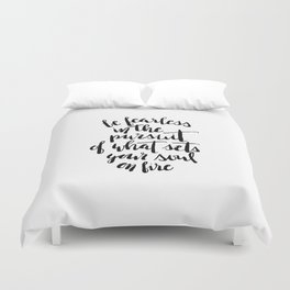 Inspirational Quote Be Fearless in White Duvet Cover