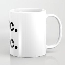 etc. etc. Coffee Mug