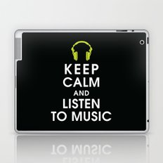 Keep Calm and Listen to Music Laptop & iPad Skin