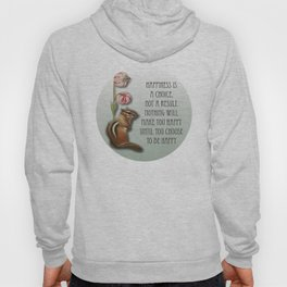 Happiness Is a Choice Hoody