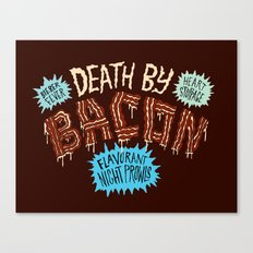 Death by Bacon Canvas Print