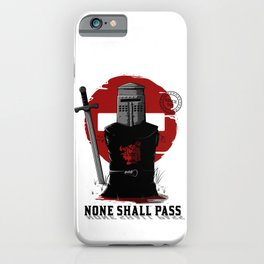 None shall pass iPhone Case