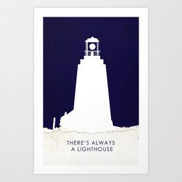 There's Always a Lighthouse v2 Art Print