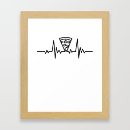 Pizza Heartbeat Life Gift For Pizza Lover Framed Art Print