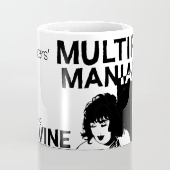 Multiple Maniacs DIVINE John Waters Coffee Mug