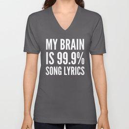 My Brain is 99.9% Song Lyrics (Black & White) Unisex V-Neck