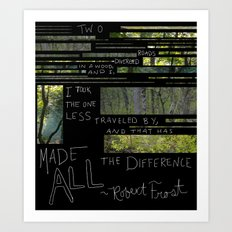 The Road Less Traveled By Art Print