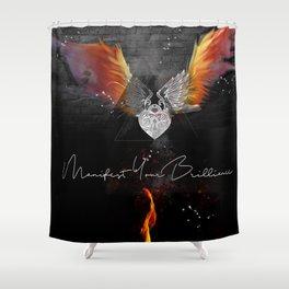 Manifest Your Brilliance Shower Curtain