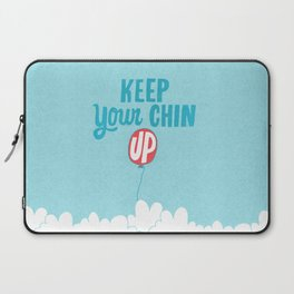 Keep Your Chin Up Laptop Sleeve