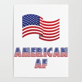 American AF - Patriot Poster